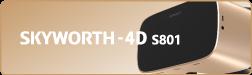SKYWORTH-4D S801